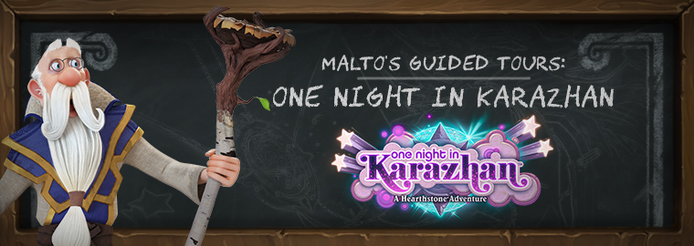 Malto's Guided Tours: One Night in Karazhan (Heroic)