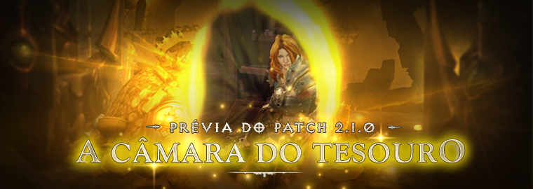 Patch 2.1 – Prévia da Câmara do Tesouro