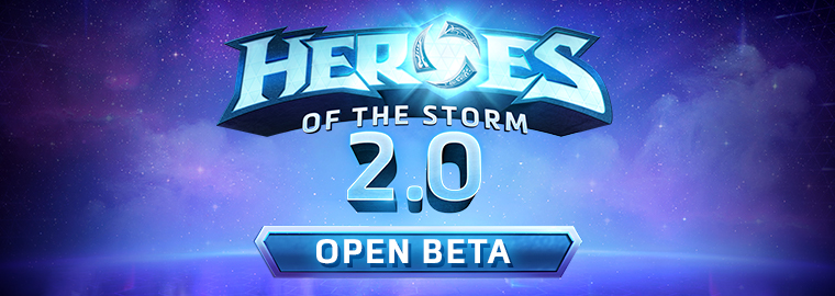 Heroes of the Storm 2.0 Open Beta Notes — March 29, 2017