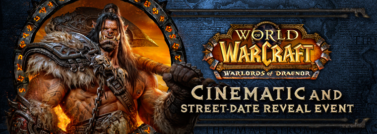 Warlords of Draenor™ Launches 11/13—Watch the Cinematic & Lords of War: Part One Now!