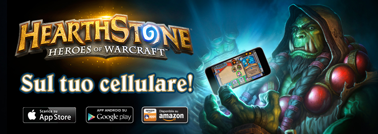 Hearthstone® ora disponibile su smartphone