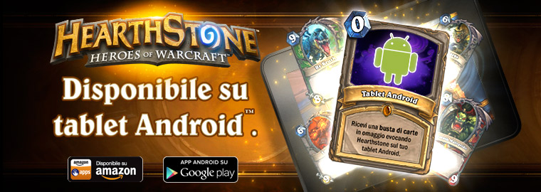 Hearthstone finalmente disponibile sui tablet Android™!