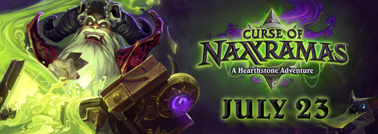 Curse of Naxxramas Creeps Out on July 23!