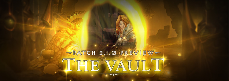 Patch 2.1.0 Preview: The Vault