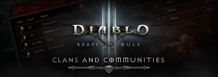 Reaper of Souls™ First Look: Clans and Communities