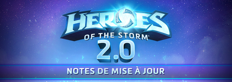 Notes de lancement de Heroes of the Storm 2.0 (26 avril 2017)