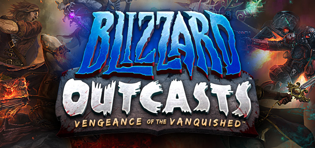 Ready, Set, Fight! Introducing Blizzard Outcasts: Vengeance of the Vanquished