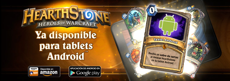 ¡Hearthstone ya disponible para tablets Android™!
