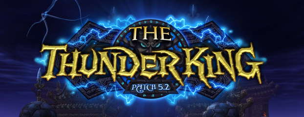 5.2 The Thunder King Patch Notes