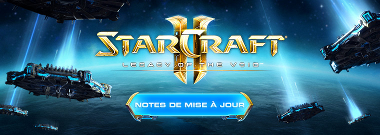 Notes de mise à jour du lancement de Legacy of the Void