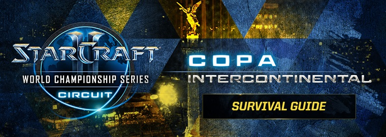 WCS Copa Intercontinental: Survival Guide