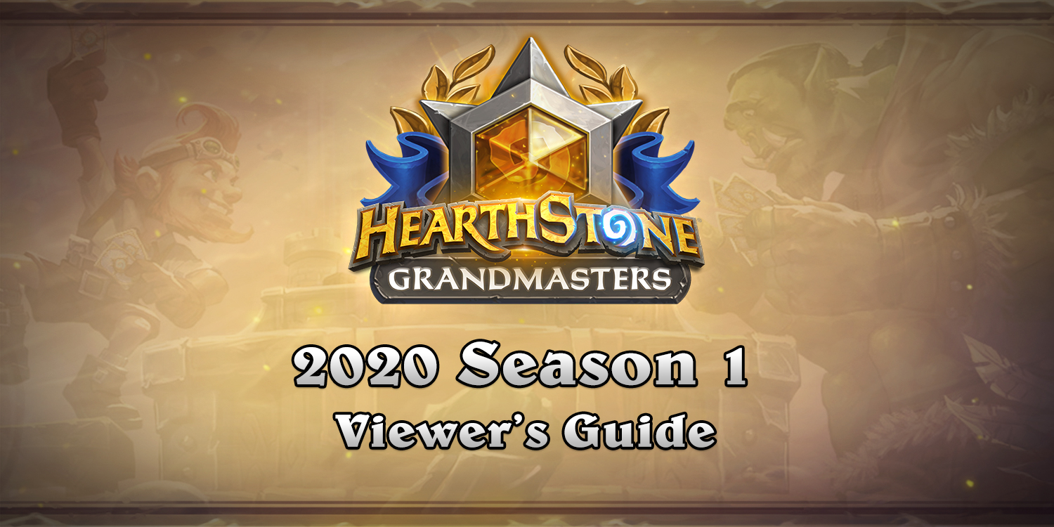 Grandmasters 2020 Season 1 Viewer's Guide