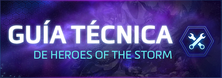 Guía Técnica de Heroes of the Storm