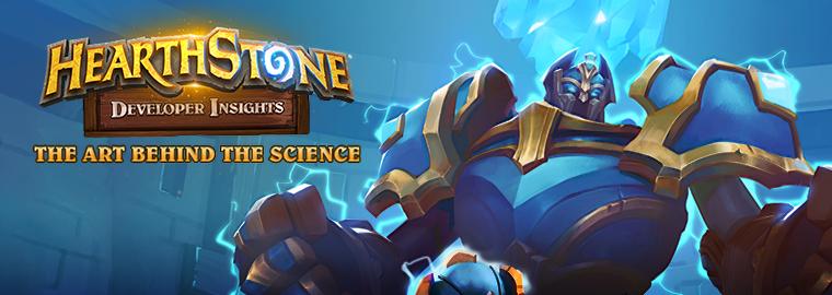 Developer Insights: The Art Behind THE SCIENCE - Hearthstone