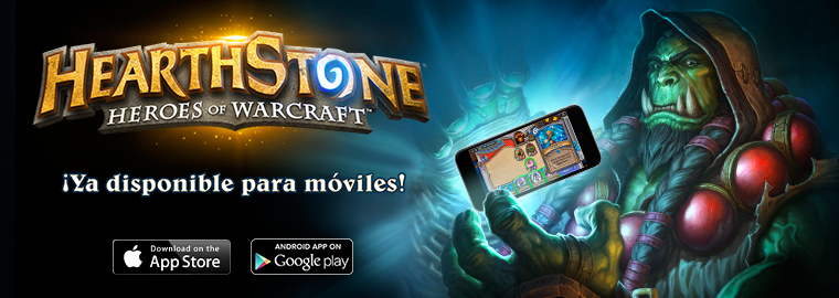Hearthstone® ¡Ya disponible para Smartphones!