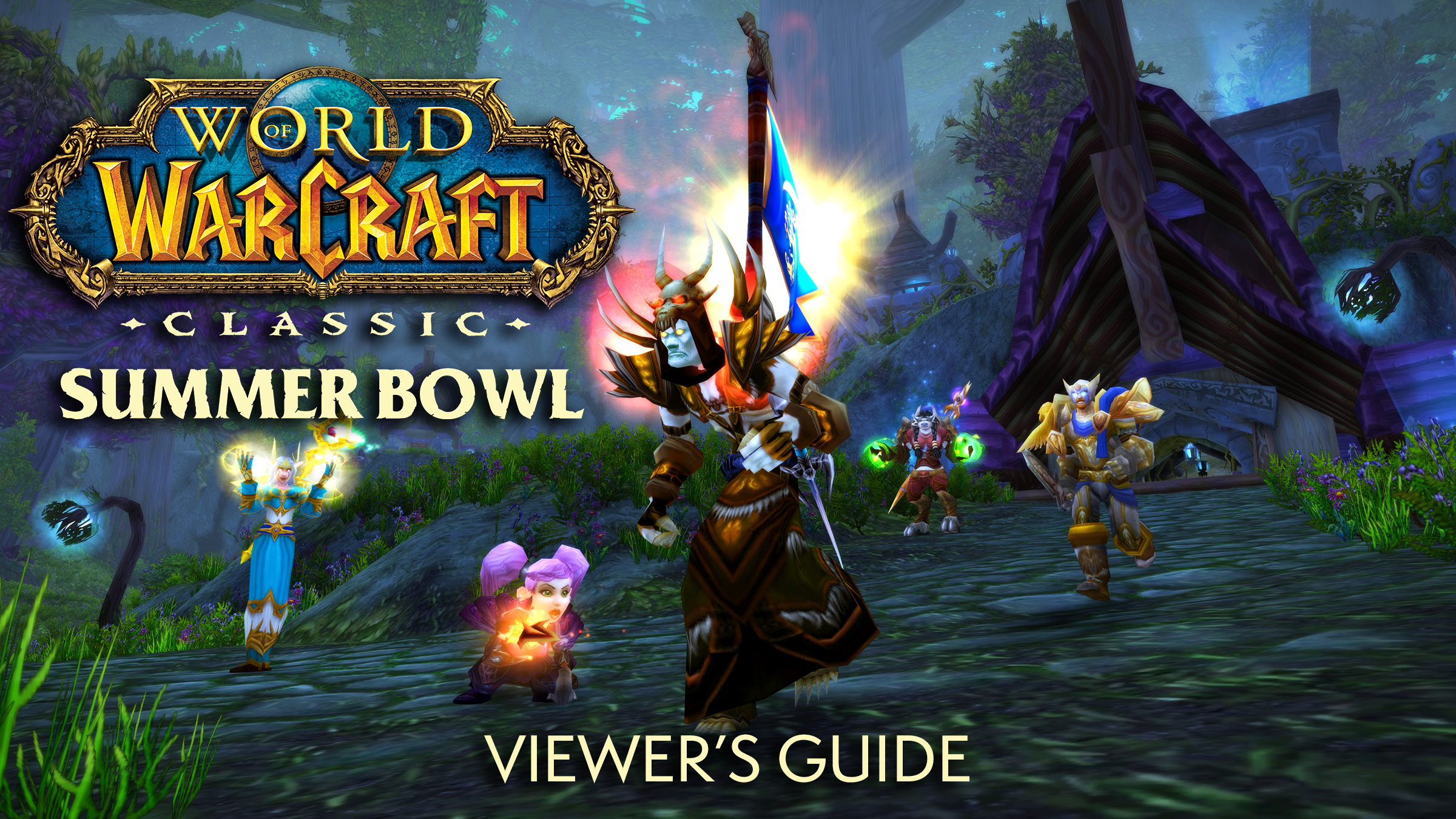 Guia do Espectador: Summer Bowl do WoW Classic