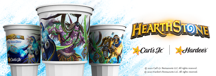 Drive-through and Carry Out at Carl's Jr. and Hardee's to get an Exclusive Hearthstone Cup!