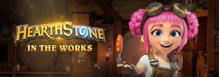 Hearthstone: In the Works - September 18