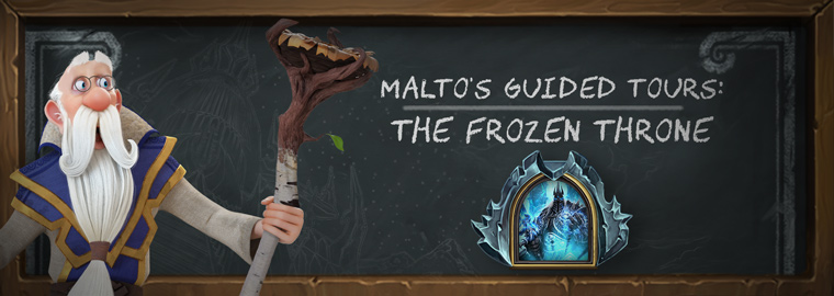 Malto's Guided Tours: The Frozen Throne