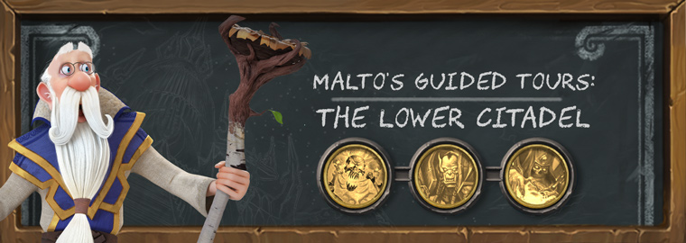 Malto's Guided Tours: The Lower Citadel