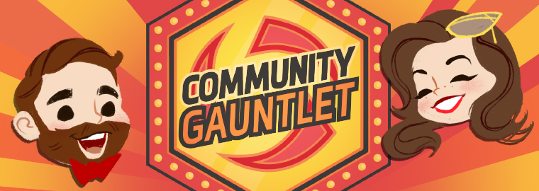 The Stage is Set for the Heroes Community Gauntlet!