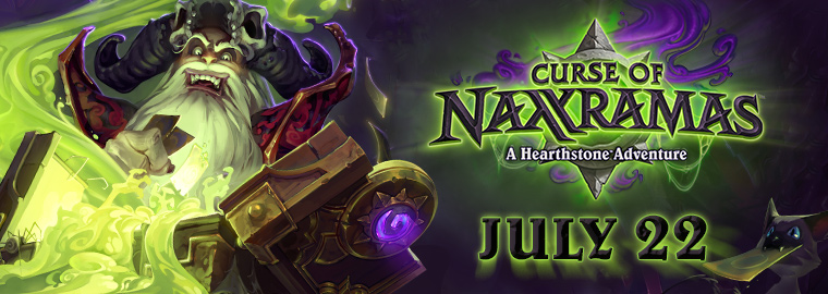 Curse of Naxxramas™ Creeps Out on July 22!