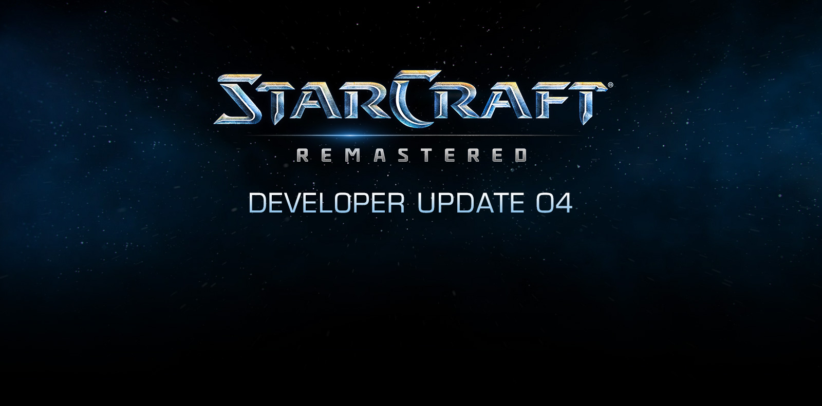 StarCraft: Remastered Developer Update 4
