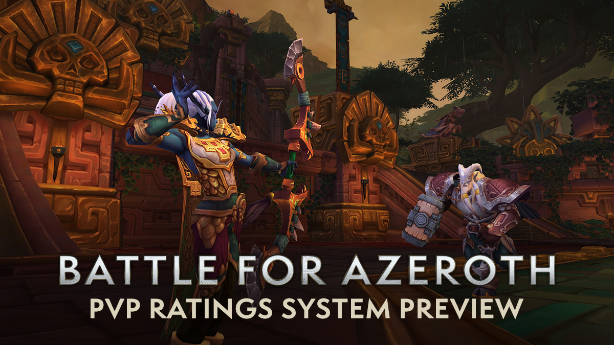 Battle for Azeroth Preview: PvP Rating Updates