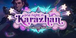 Yeni Adventure duyuruldu ; One Night in Karazhan!
