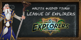 Malto's Guided Tours: The League of Explorers