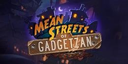 Mean Streets of Gadgetzan duyuruldu!..