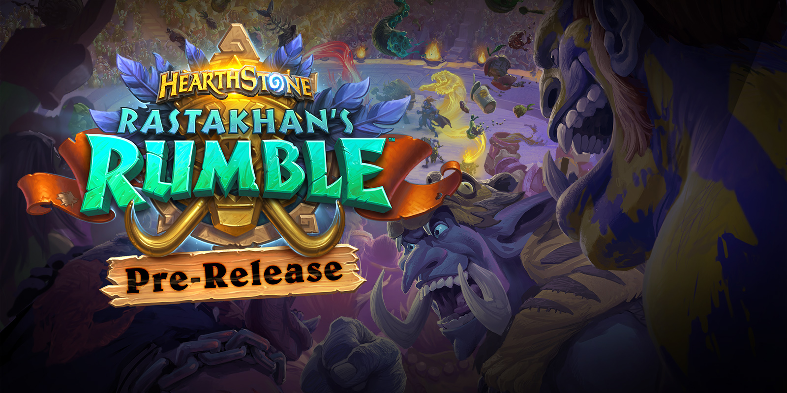 Pre-Release Is Back for Rastakhan's Rumble—And Rowdier Than Ever!