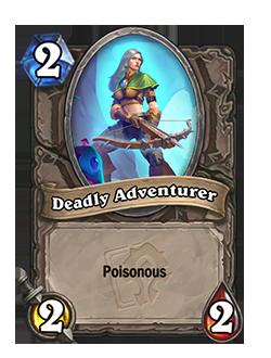 Deadly Adventurer has Poisonous
