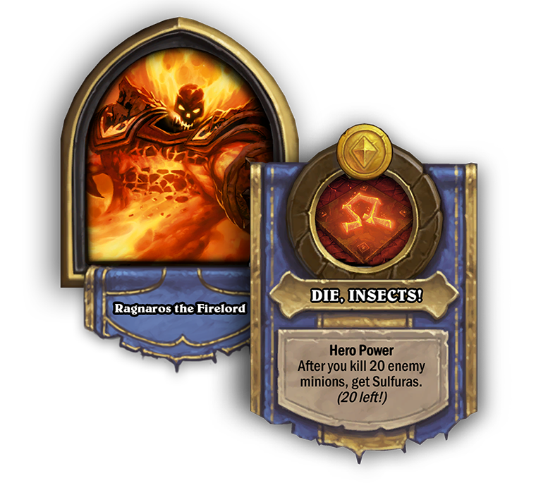 RagnarosTheFirelord and the DIE INSECTS Hero Power pictured