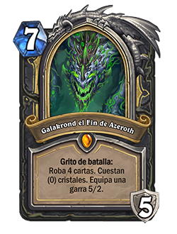 Antes, Galakrond el Fin de Azeroth robaba 4 cartas que costaban 0 cristales.