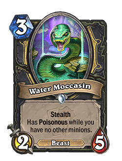 Water Moccasin is a 3 mana common rogue beast minion with 2 attack, 5 health, and card text that reads stealth has poisonous while you have no other minions.