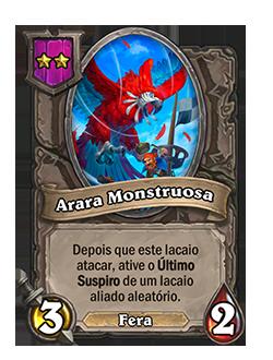 Card Arara Monstruosa - Antes