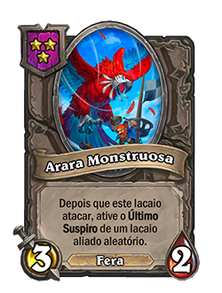 Card Arara Monstruosa - Agora