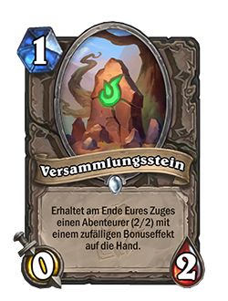 Meeting Stone is a 1 mana, 0 attack, 2 health common neutral minion that reads at the end of your turn, add a 2/2 adventurer with a random bonus effect to your hand.