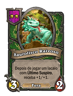Card Saurolisco Raivoso - Agora