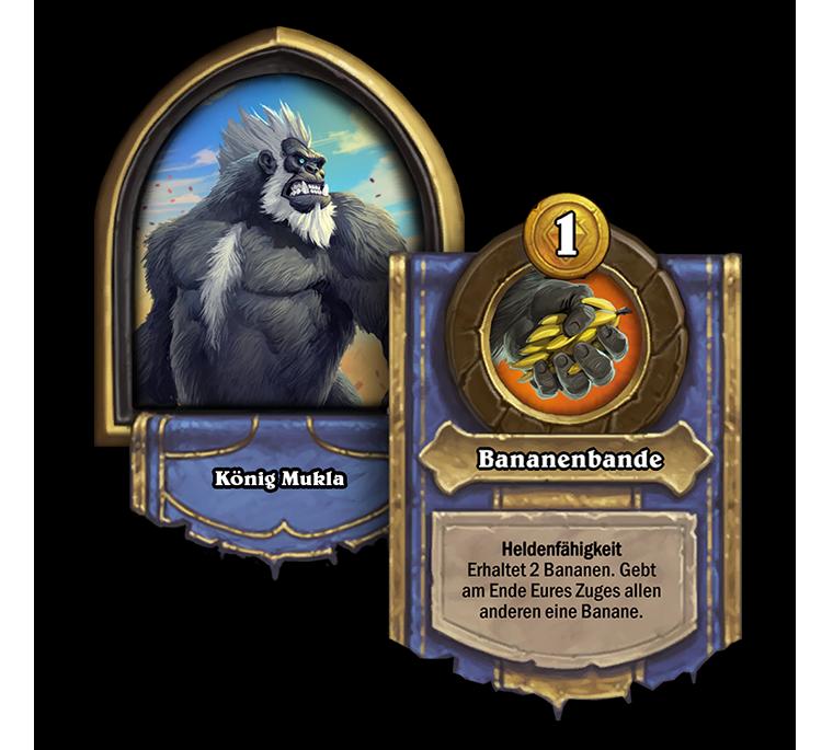 Schlachtfeldheld König Mukla mit Heldenfähigkeit [Kosten:1]: Erhaltet 2 Bananen. Gebt am Ende Eures Zuges allen anderen eine Banane.
