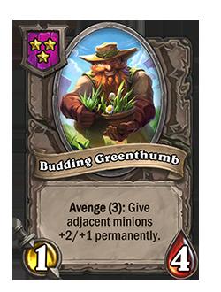 Budding Greenthumb has 1 attack and 4 health.