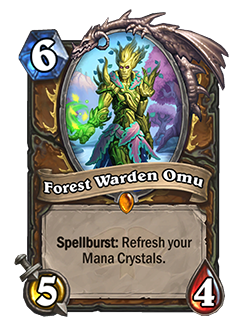 Forest Warden Omu is a 6 mana 5 attack 4 health druid minion with spellburst refresh your mana crystals