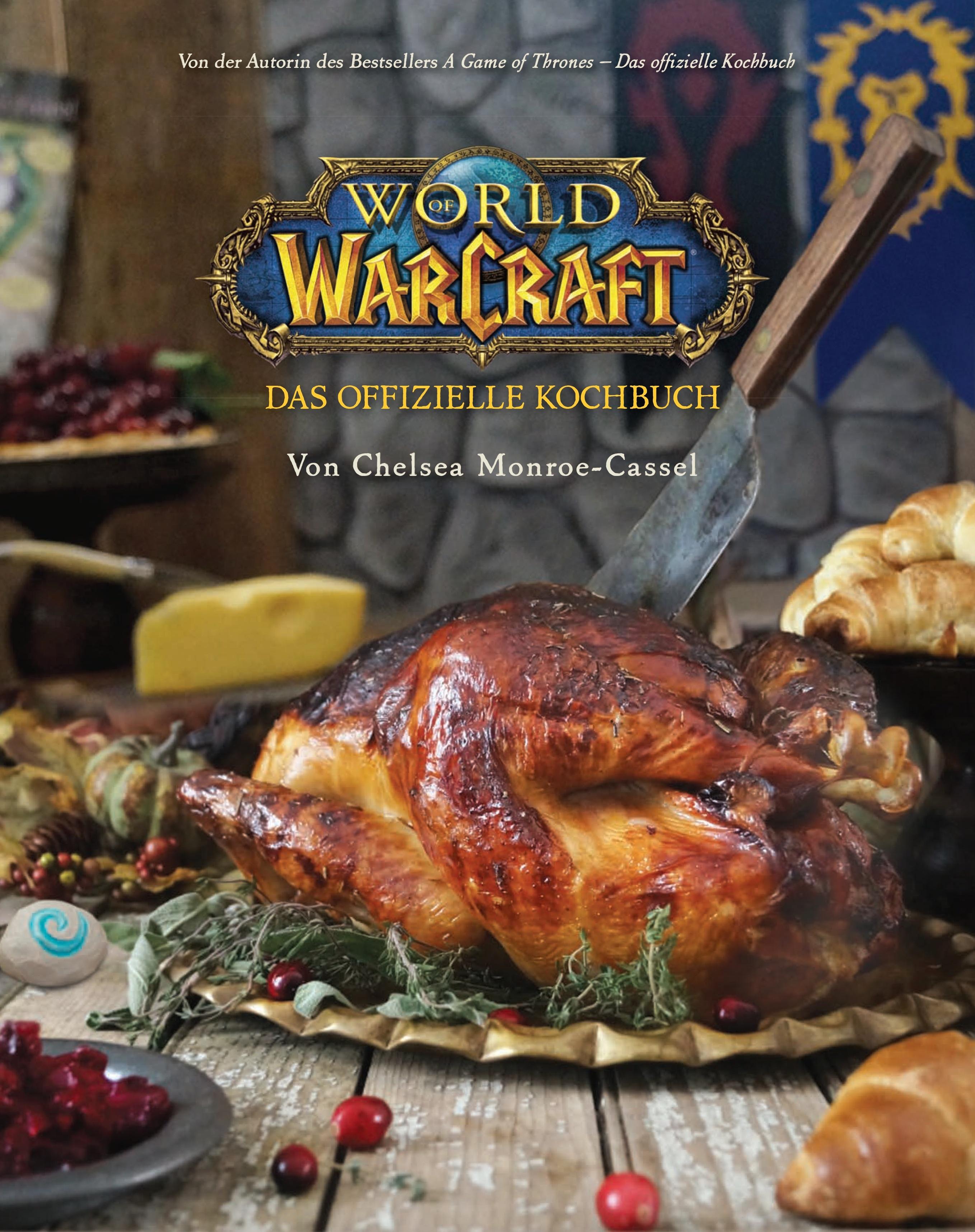 Kochen nach Azeroth-Art mit dem offiziellen World of ...