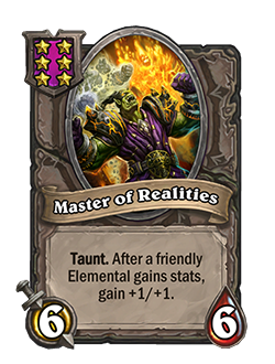 Master of Realities has 6 attack and 6 health.