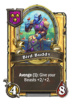 Golden Bird Buddy has double health and attach with card text that reads Avenge (1): Give your Beats +2/+2.