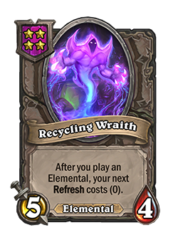Recycling Wraith has 5 attack and 4 health.