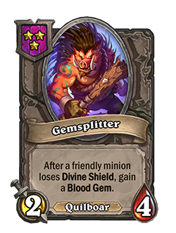 Gemsplitter has 2 attack and 4 health.
