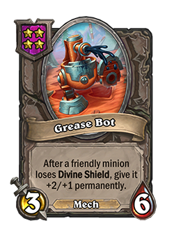Grease Bot has 3 attack and 6 health.