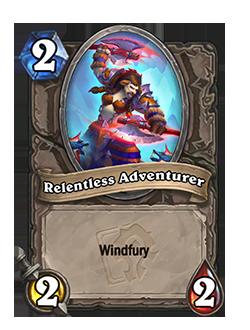 Relentless Adventurer has Windfury